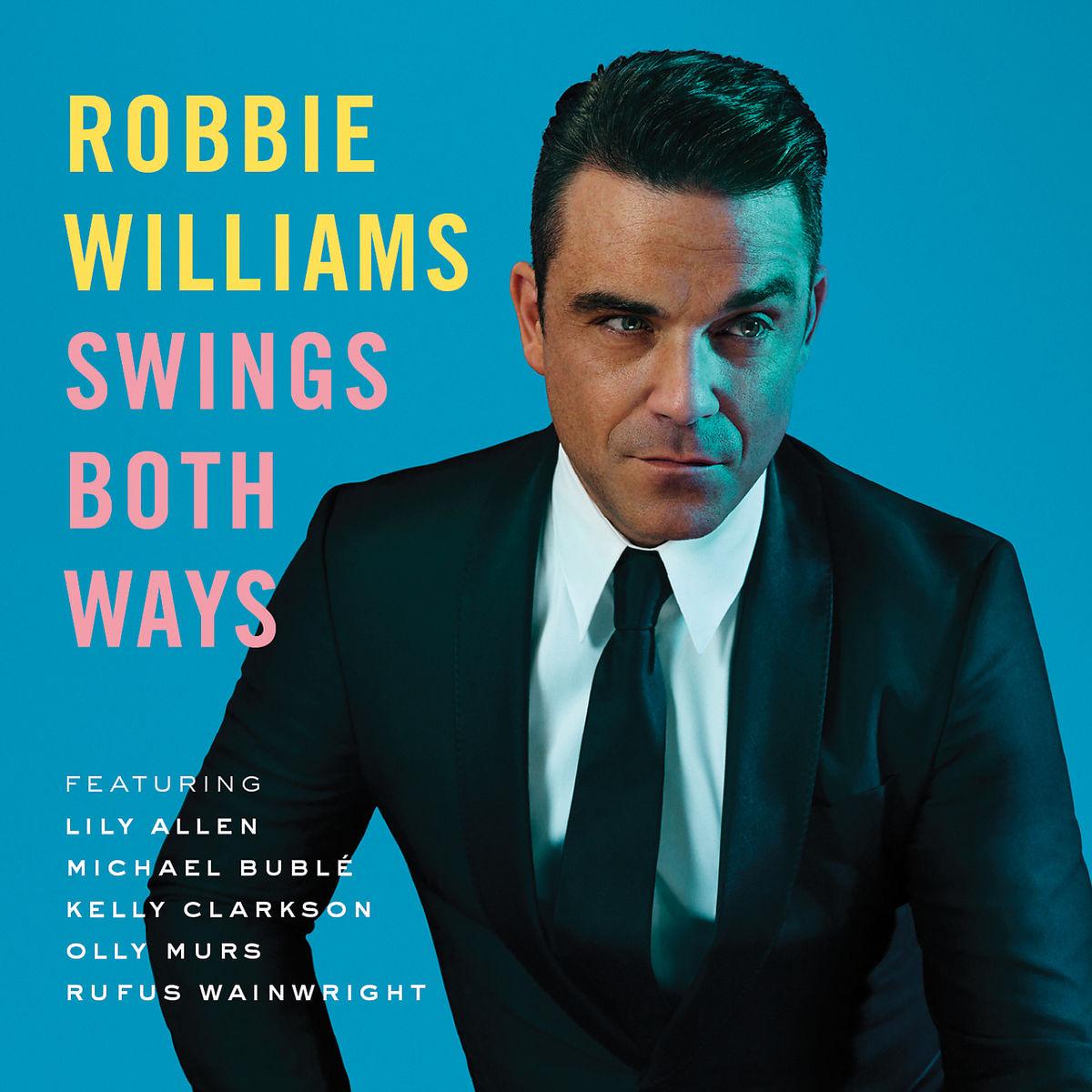 """Robbie Williams - """"Swings Both Ways"""" (Universal)"""