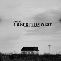 SPINDRIFT – Ghost Of The West
