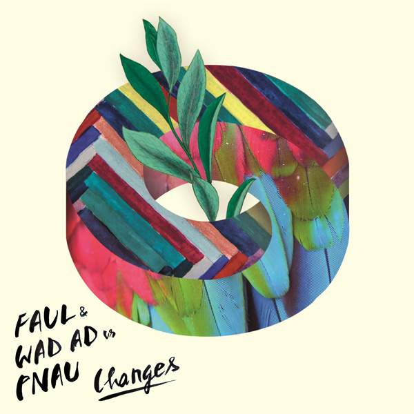 "FAUL & WAD AD vs. PNAU ""CHANGES"""