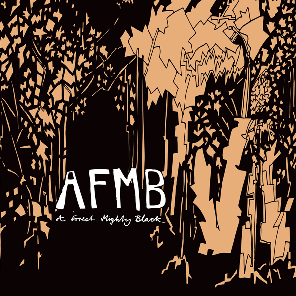 """AFMB - """"A Forest Mighty Black"""""""
