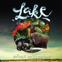 """Lake -  """"Wings Of Freedom"""" (Mad As Hell Productions/Cargo)"""
