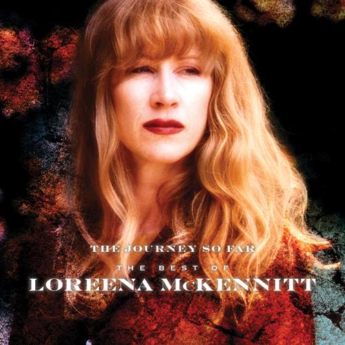 Loreena McKennitt - 30-jähriges Bühnenjubiläum mit 'The Journey So Far - The Best of Loreena McKennitt'
