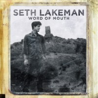 "Seth Lakeman - ""Word Of Mouth"""
