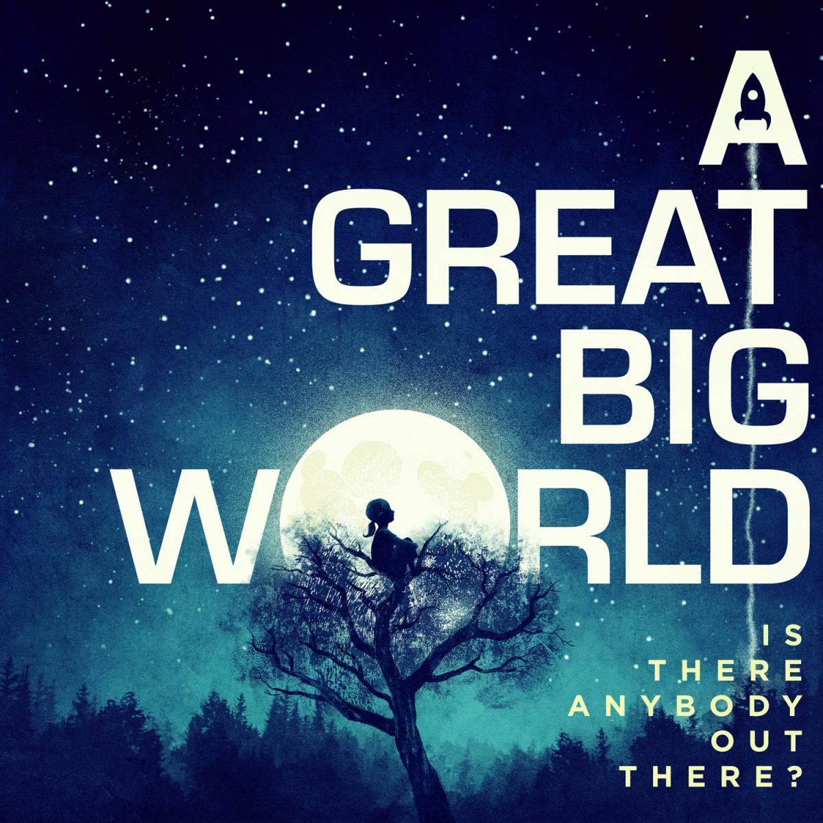 """A Great Big World - """"Is There Anybody Out There?"""""""
