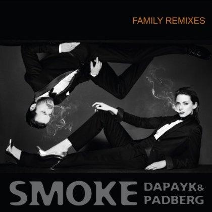 """DAPAYK & PADBERG """"Smoke Family Remixes"""""""