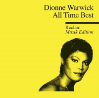 """Dionne Warwick – """"All Time Best (Reclam Musik Edition)"""" (Arista/Sony Music)"""