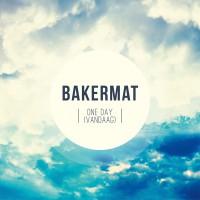 """BAKERMAT """"One Day (Vandaag)"""""""