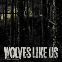 WOLVES LIKE US – Black Soul Choir