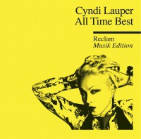 """Cyndi Lauper – """"All Time Best – (Reclam Musik Edition)"""" (Epic/Sony Music)"""