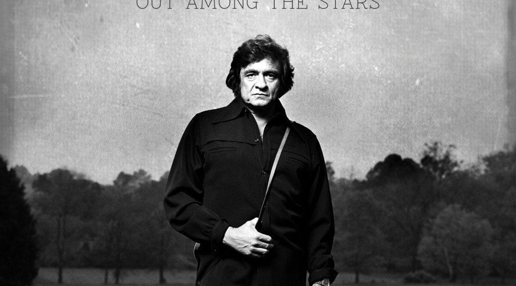 "Johnny Cash - ""Out Among The Stars"" (Columbia/Sony Music)"