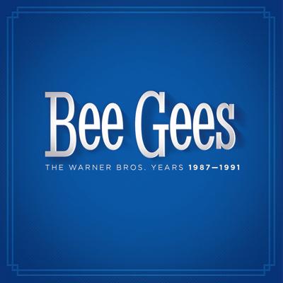 """Bee Gees - """"The Warner Bros. Years 1987-1991"""" (Rhino/Warner)"""