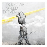 DOUGLAS GREED - DRIVEN