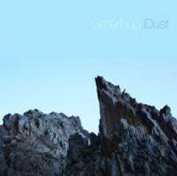 Glitterbug - Dust