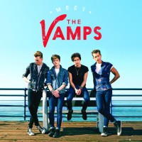 "The Vamps - ""Meet The Vamps"" (EMI/Universal)"