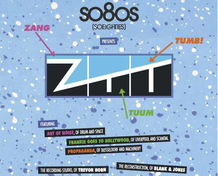 "Various Artists – ""so8os presents ZTT (Reconstructed By Blank & Jones)"" (Soundcolours/ Soulfood / KNM)"