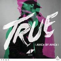"Avicii - ""True (Avicii By Avicii)"" (Universal)"