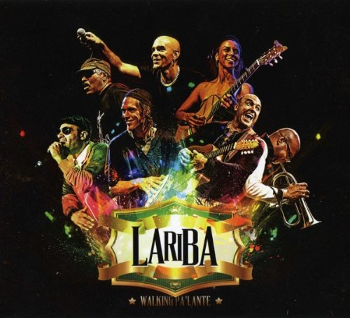 "Lariba - ""Walking Pa'lante"""