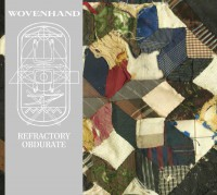 WOVENHAND - Refractory Obdurate