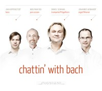 """Daniel Schmahl und Johannes Gebhardt - """"CHATTIN' WITH BACH"""""""