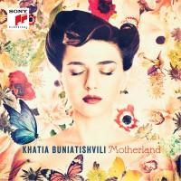 "Khatia Buniatishvili – ""Motherland"" (Sony Classical)"