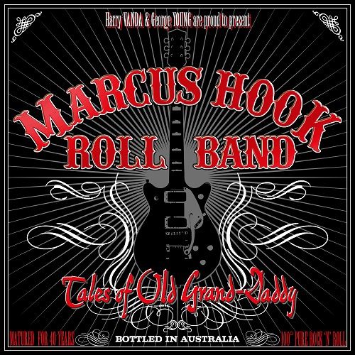 """Marcus Hook Roll Band """"Tales of Old Grand-Daddy"""""""