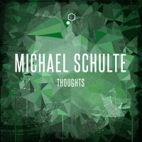 "MICHAEL SCHULTE - ""Thoughts"""