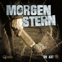 "MORGENSTERN – 4 ""Die Axt"""