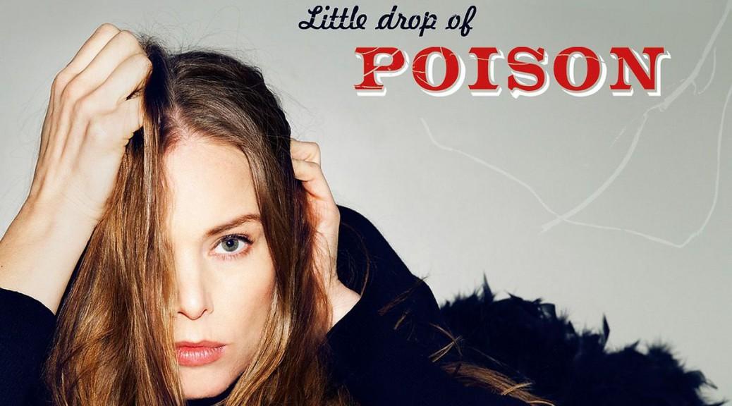 "Rebekka Bakken – ""Little Drop Of Poison"" (Emarcy/Universal)"