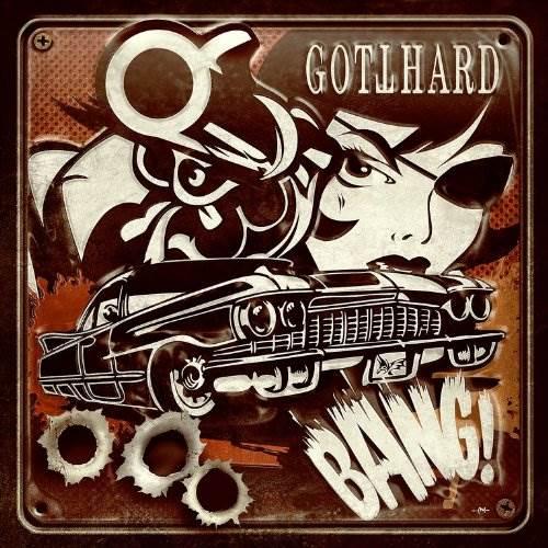 GOTTHARD – Bang!