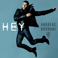 "ANDREAS BOURANI - ""Hey"""