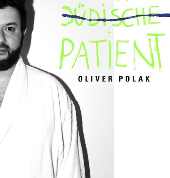 """""""Der jüdische Patient"""" - das neue Buch von Oliver Polak"""