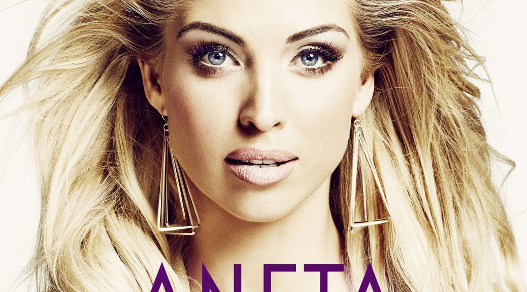 "Aneta - ""The One"" (Polydor/Universal)"