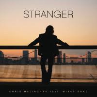 Chris Malinchak feat. Mikky Ekko - Stranger