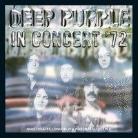 "DEEP PURPLE - ""In Concert '72 (2012 Mix)"""