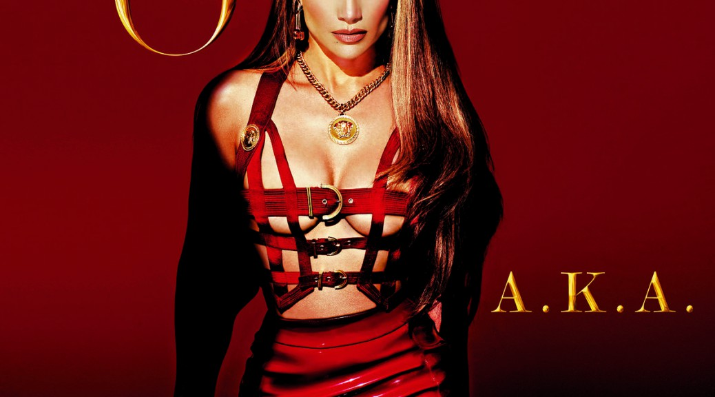 "Jennifer Lopez - ""A.K.A."" (Capitol/Universal Music)"