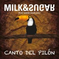 """MILK&SUGAR feat. Maria Marquez """"Canto Del Pilón"""""""