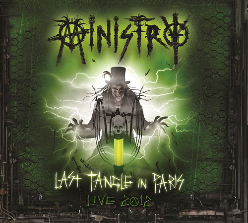 MINISTRY - 'LAST TANGLE IN PARIS - Live 2012 DeFiBriLaTour'