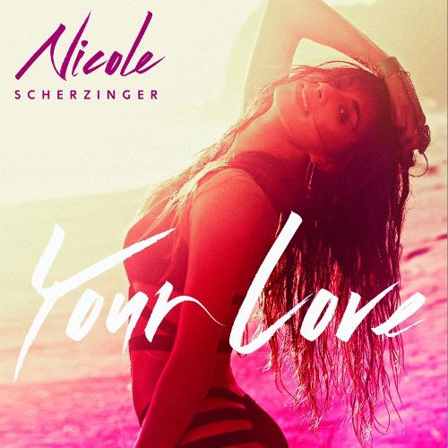 """Nicole Scherzinger veröffentlicht neue Single """"Your Love"""""""