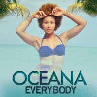 "Oceana - ""Everybody"" (Embassy Of Music)"