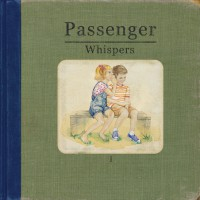 "Passenger - ""Whispers"" (Embassy Of Music)"