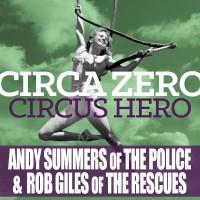 CIRCA ZERO – Circus Hero