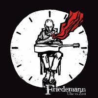FRIEDEMANN – Uhr vs. Zeit
