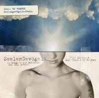 """Veit Lindau & The Life Trust Love Project - """"SeelenGevögelt -11 Songs - Ein Manifest für das Leben!"""" (Spirit For Takeaway)"""