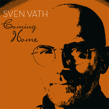 """Various Artists - """"Coming Home By Sven Väth"""" (Stereo Deluxe Recordings/Warner)"""