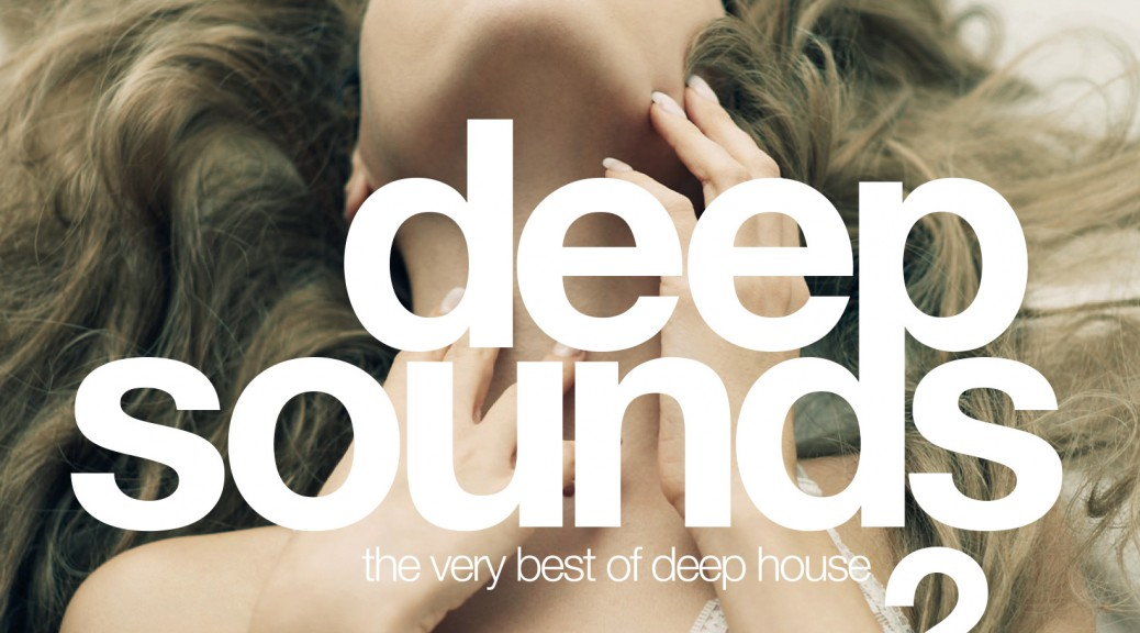 Deep Sounds Vol. 2 (The Very Best Of Deep House)