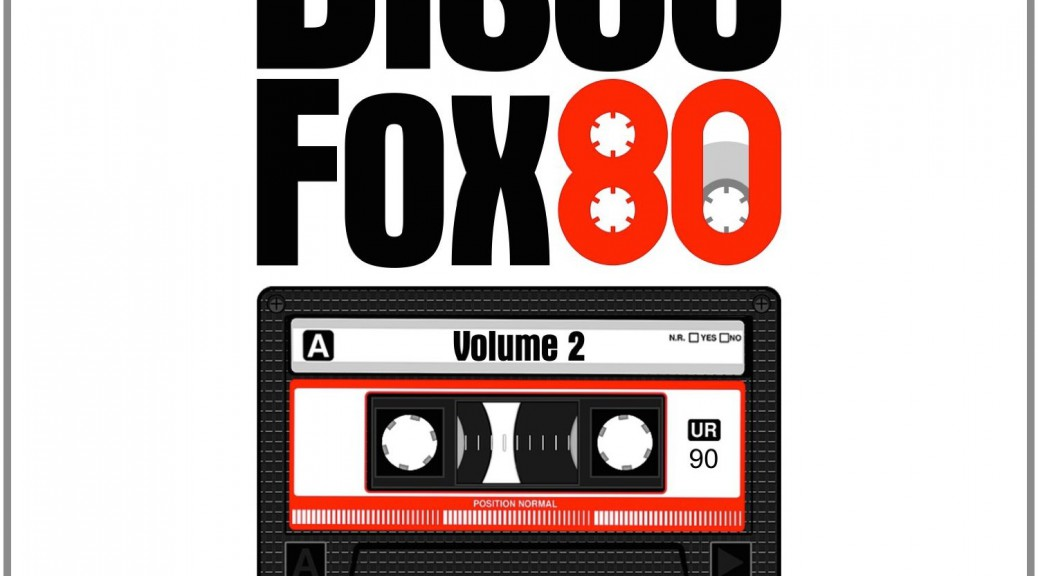 "Various Artists – ""Disco Fox 80 Vol. 2 – The Original Maxi-Singles Collection"" (Pokorny Music Solutions/Alive)"