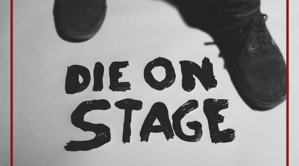 "Hostage Calm ""Die On Stage"""
