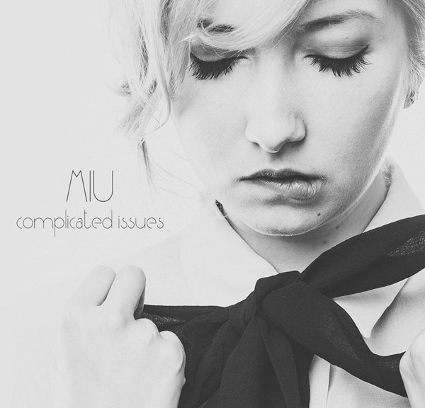 "Miu - EP: ""Complicated Issues"""