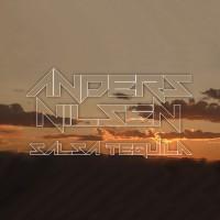 """Anders Nilsen """"Salsa Tequila"""""""