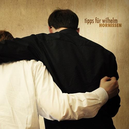 """Tipps für Wilhelm mit Debüt Album """"Hornissen"""""""